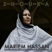 Shouka by Mariem Hassan