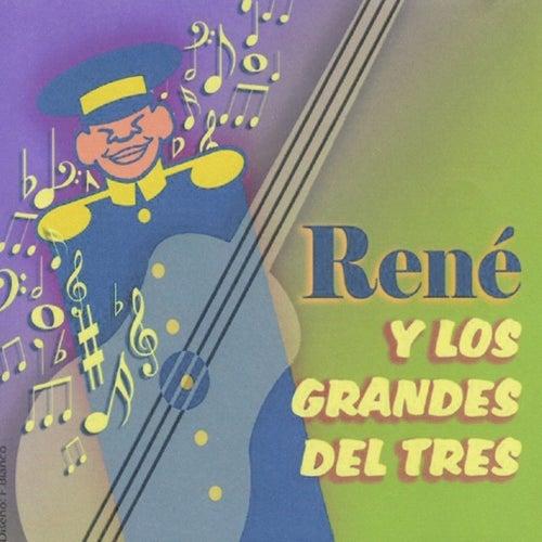 René y los Grandes del Tres by René Esquivel