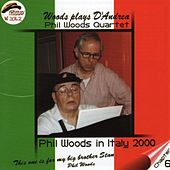 Woods Plays D'Andrea by Phil Woods