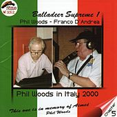 Balladeer Supreme 1 by Phil Woods