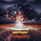 Puissance, maitrise & précision by Various Artists