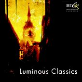 Luminous Classics by Various Artists