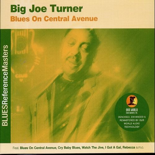 Blues On Central Avenue by Big Joe Turner