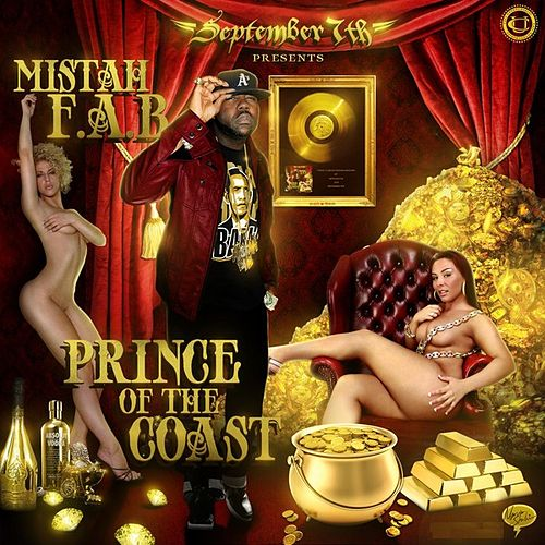 September 7th Presents: Prince Of The Coast by Mistah F.A.B.