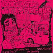 Dangerous Intersections III by Various Artists