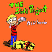 New Brain by The Side Project