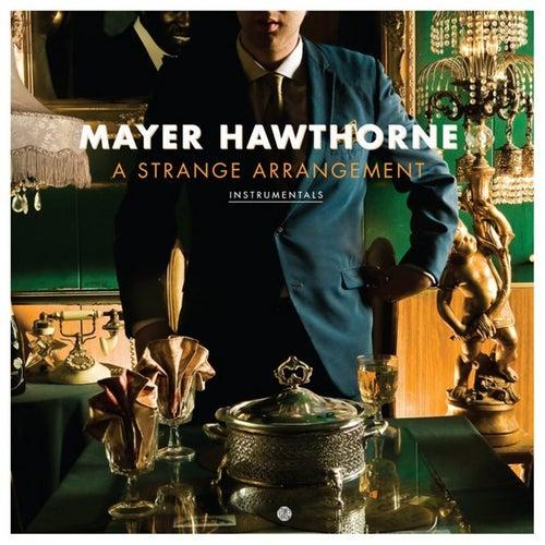 A Strange Arrangement Instrumentals by Mayer Hawthorne