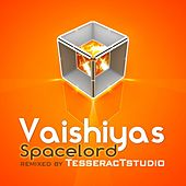 Spacelord Remixes by Vaishiyas