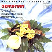 Music For The Millions Vol. 26 - Gershwin/Saint-Saens by Various Artists