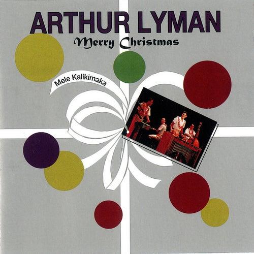 Merry Christmas (Mele Kalikimaka) by Arthur Lyman