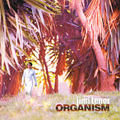 Organism by Jimi Tenor