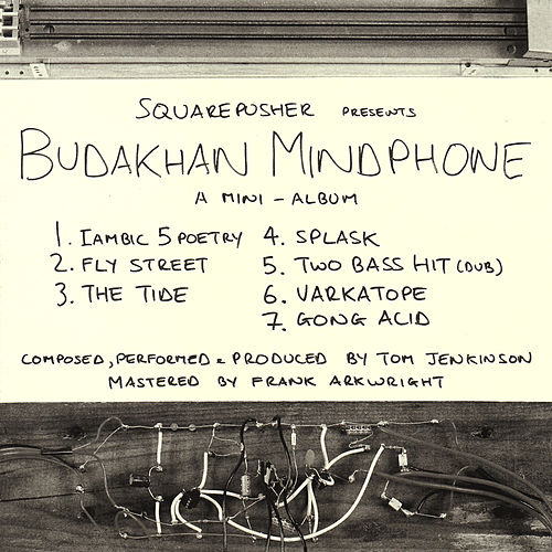 Budakhan Mindphone by Squarepusher