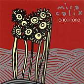 One On One by Mira Calix