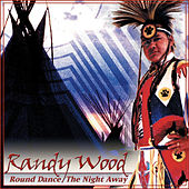 Round Dance the Night Away by Randy Wood