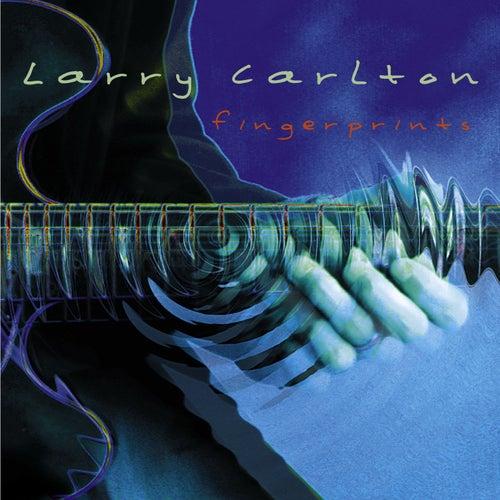 Fingerprints by Larry Carlton
