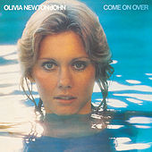 Come On Over by Olivia Newton-John