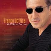 Mis 30 Mejores Exitos by Franco De Vita