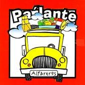 Pa' Lante by Alfareros