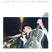 Nothin' But The Blues von Johnny Winter