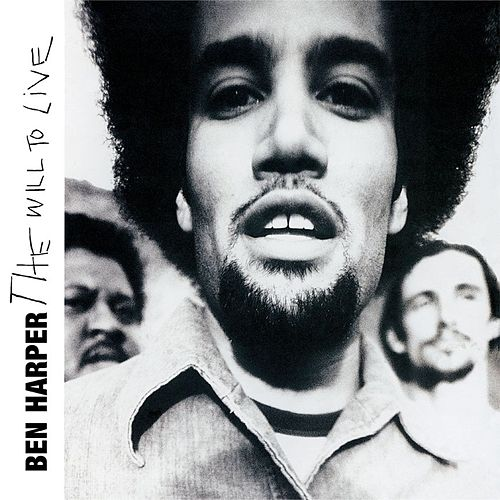 The Will To Live by Ben Harper