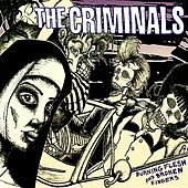 Burning Flesh and Broken Fingers by The Criminals