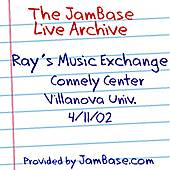 04-11-02 - Connely Center, Villanova University - Villanova, PA by Ray's Music Exchange