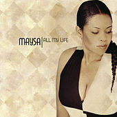 All My Life by Maysa