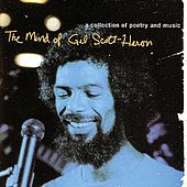 The Mind Of Gil Scott-Heron by Gil Scott-Heron