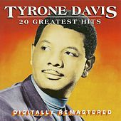 20 Greatest Hits by Tyrone Davis