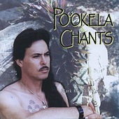 Po'okela Chants by Mark Keali'i Ho'omalu