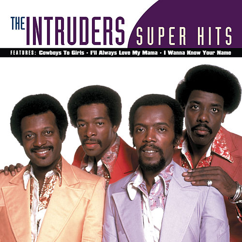 Super Hits (Legacy) by The Intruders