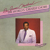 Presents the World's Greatest by Rev. James Cleveland