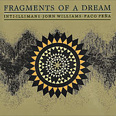 Fragments Of A Dream by Inti-Illimani
