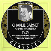 1939 by Charlie Barnet & His Orchestra