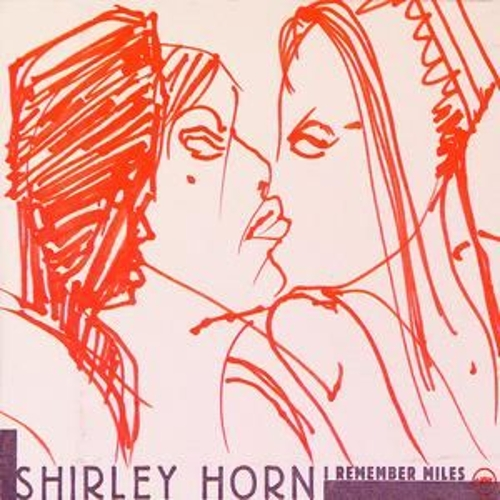 I Remember Miles by Shirley Horn