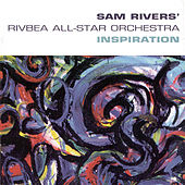 Inspiration by Sam Rivers