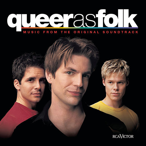 Queer As Folk (U.S. Version) by Various Artists