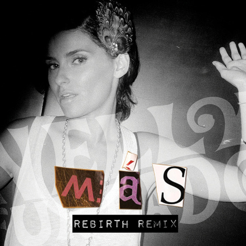 Mas (Rebirth Remix) by Nelly Furtado