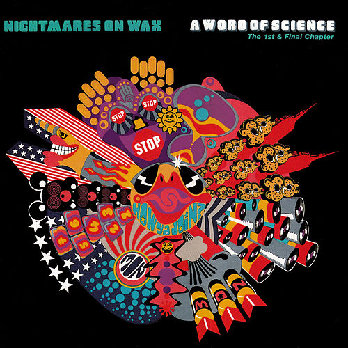 A Word Of Science by Nightmares on Wax