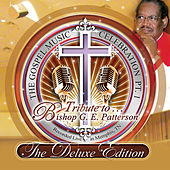 The Gospel Music Celebration Pt.1: Tribute to Bishop G.E. Patterson by Various Artists