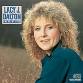 Greatest Hits by Lacy J. Dalton
