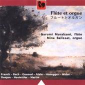 Narumi Murakami, flûte - Mina Balissat, orgue: Franck, Bach, Gounod, Alain, Honegger, Widor, Donjon, Hostettler, Martin by Various Artists