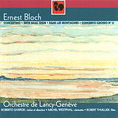 Ernest Bloch: Œuvres pour orchestre by Various Artists