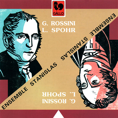 Stanislas Ensemble plays Rossini & Spohr by Various Artists