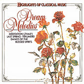 Dream Melodies by Various Artists