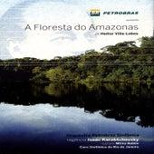 A Floresta do Amazonas de Heitor Villa-Lobos (The Amazon Forest) by Coro Sinfônico do Rio de Janeiro