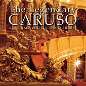 The Legendary Caruso by Enrico Caruso