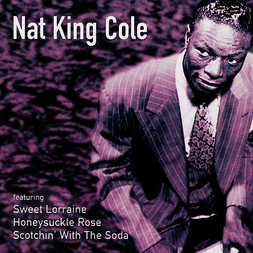 Nat 'King' Cole by Nat King Cole