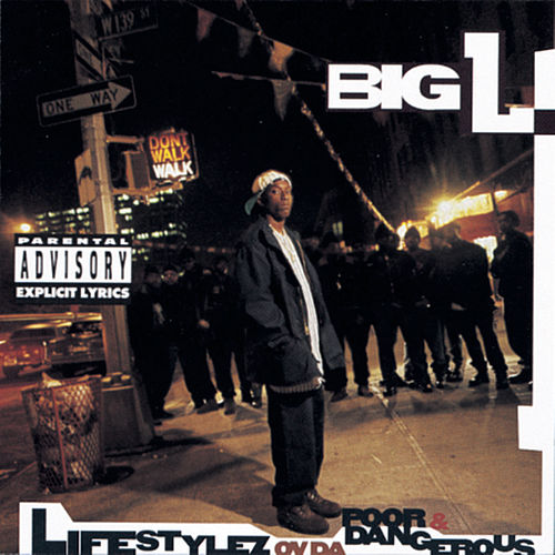Lifestylez Ov Da Poor & Dangerous by Big L