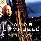When I Think About You by Lamar Campbell